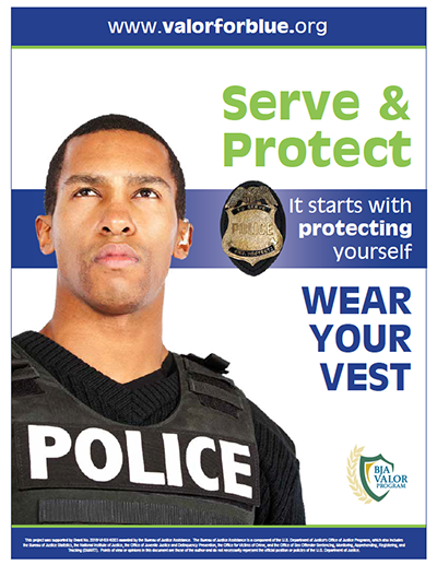 "Promotional Poster Image for ""Serve and Protect—Wear Your Vest"""
