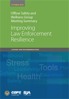 Image for Improving Law Enforcement Resilience: Lessons and Recommendations
