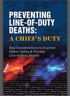 Image for Preventing Line-of-Duty Deaths:  A Chief's Duty