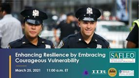 Image for Enhancing Resilience by Embracing Courageous Vulnerability