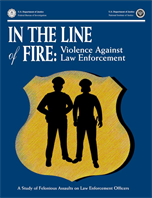 Image for In the Line of Fire:  Violence Against Law Enforcement
