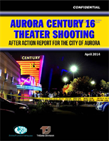 Image for Aurora Century 16 Theater Shooting: After Action Report for the City of Aurora