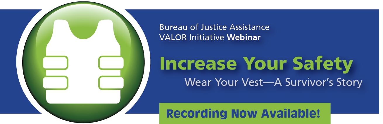 Increase Your Safety Wear Your Vest—A Survivor's Story Webinar