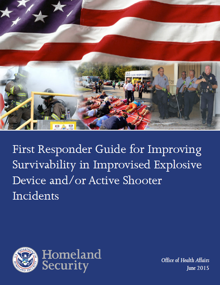 DHS First Responder Guide for Improving Survivability in Improvised Explosive Device and/or Active Shooter Incidents